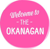 Welcome to the Okanagan